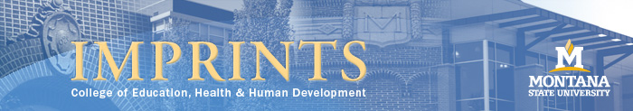 Montana State University Imprints: College of Education, Health & Human Development