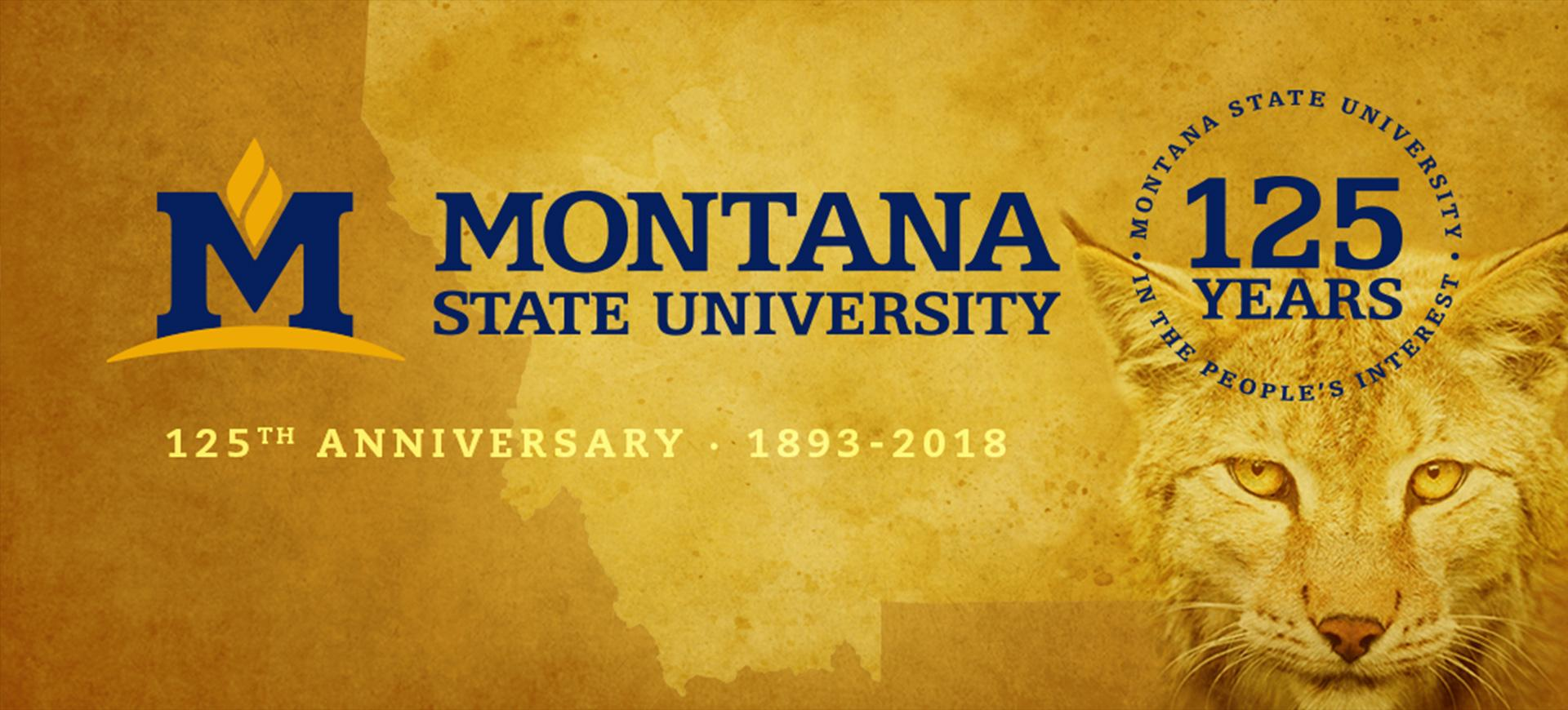 Montana State University celebrates its 125th Anniversary in 2018
