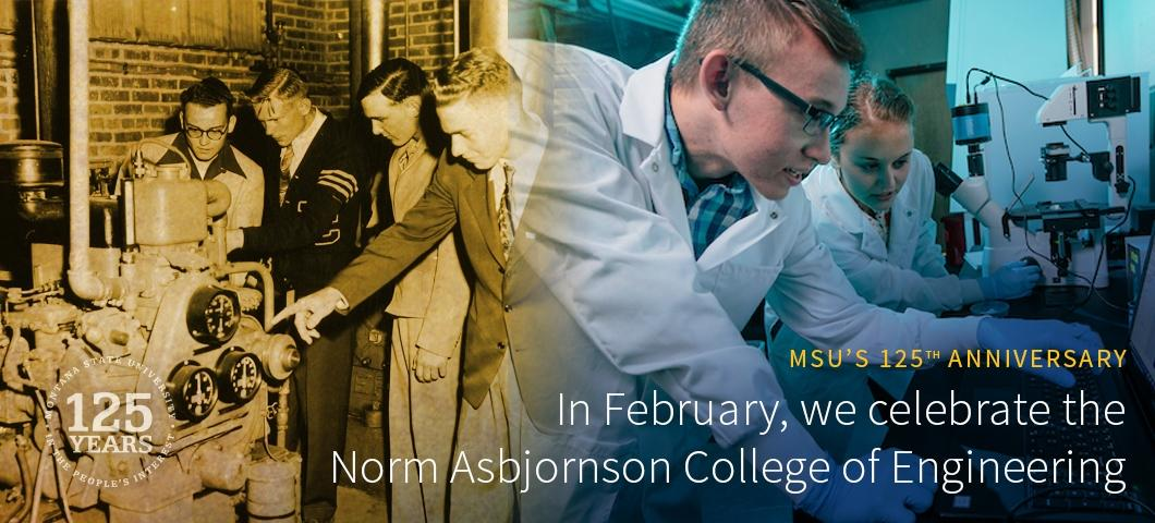 In February, we celebrate the Norm Asbjornson College of Engineering