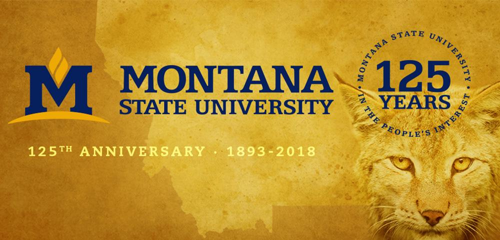 Montana State University celebrates its 125th Anniversary in 2018