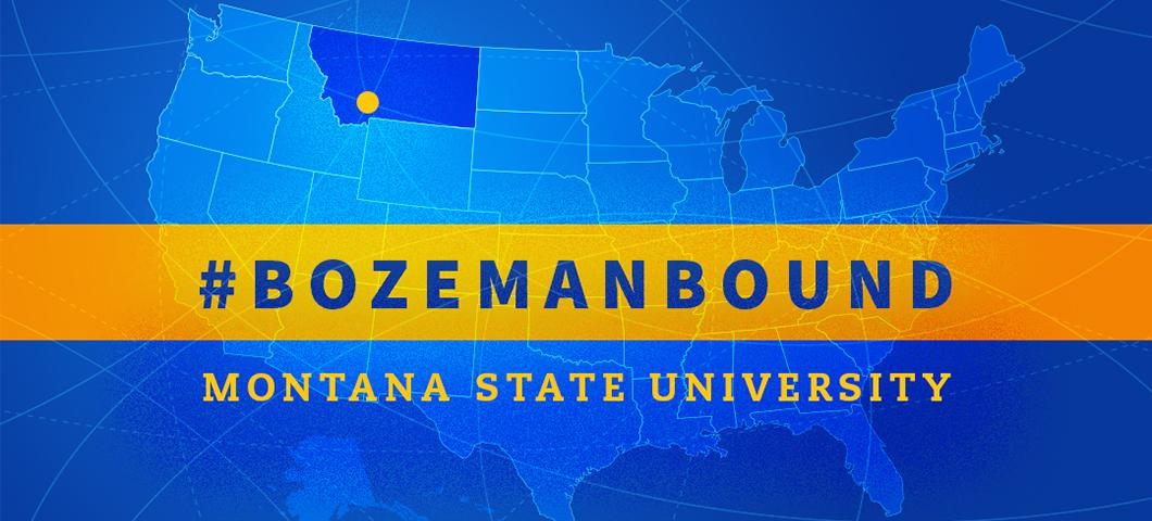 #bozemanbound. Montana State University
