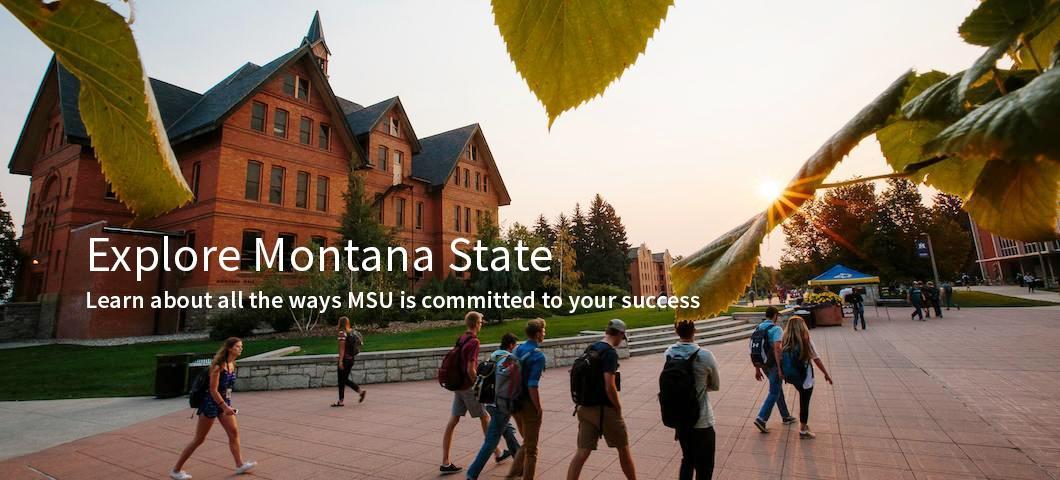 Explore Montana State.