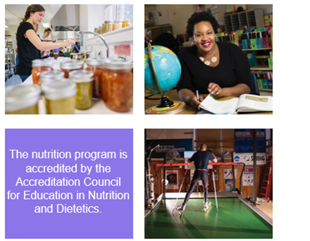 The nutrition program is accredited by the Accreditation Council for Education in Nutrition and Dietetics