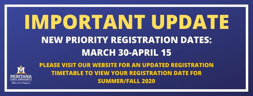 New priority registration dates