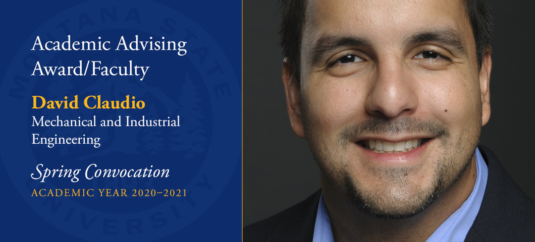 David Claudio, Mechanical and Industrial Engineering Associate Professor has been awarded the 2020-2021 Outstanding Academic Advising Award for faculty.