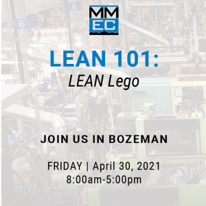 Lean 101: Lean Lego hosted at MMEC on April 30th