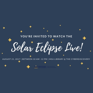 Watch the solar eclipse live on the CyberDiscovery at the MSU Library!
