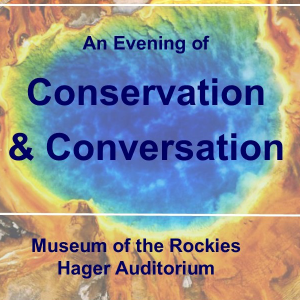 An Evening of Conservation & Conversation flyer