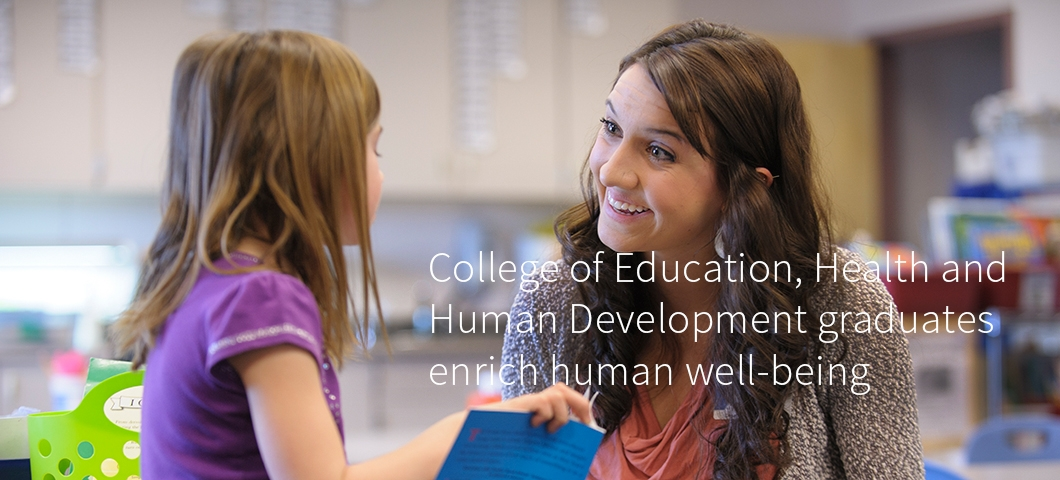 College of Education, Health and Human Development
