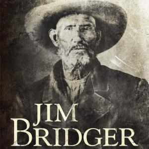Jim Bridger: Trailblazer of the American West book cover
