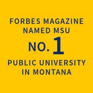 Forbes Magazine named MSU no. 1 public university in Montana |