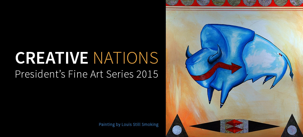 Poster for the President's Fine Art Series 2015. Painting of a buffalo by Louis Still Smoking. |