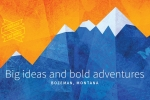 Big Ideas and Bold Adventures: Bozeman, Montana (Admissions)