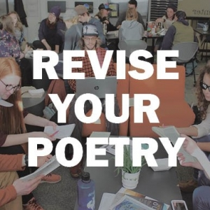 Revise your poetry with the Writing Center!
