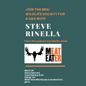 Join MSU Wildlife Society for a Q&A with Steve Rinella