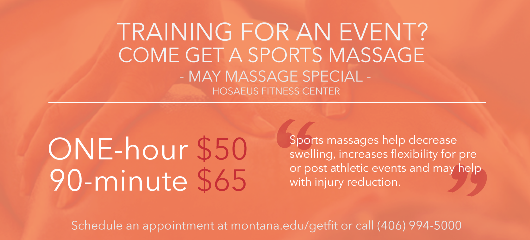 May massage special at the Hosaeus Fitness Center