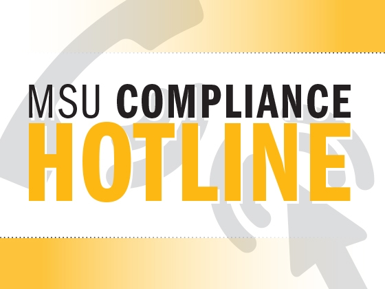 MSU Compliance Hotline: 855-753-0486 |