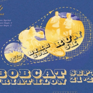Bobcat Triathlon Sept. 21st + 22nd! 750M swim, 20K bike, 5K run!