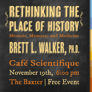 Cafe Scientifique with Brett L. Walker