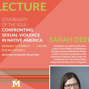 Shannon Weatherly Lecture featuring Professor Sarah Deer; Sexual Violence in Native America