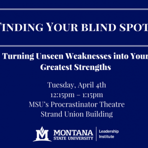 Finding Your Blind Spots: Turning Unseen Weaknesses into Your Greatest Strengths