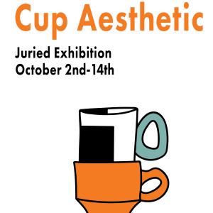 Cup Aesthetic Exhibit