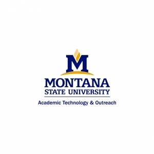 Montana State University Academic Technology & Outreach