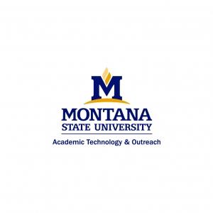 Montana State University Academic Technology & Outreach