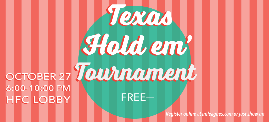 Texas Hold em' tournament