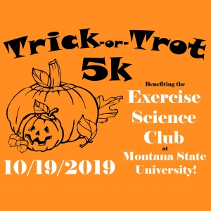 Trick-or-Trot 5K with the Exercise Science Club at Montana State!