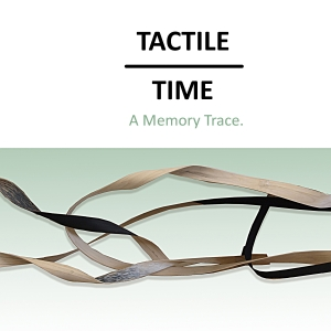 Tactile Time: A Memory Trace