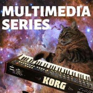 Multimedia Series