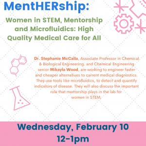 Mentorship and Microfluidics Sack Lunch Seminar