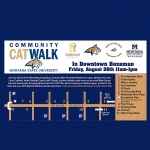 The 2016 Community Cat Walk will be held Friday, Aug. 26, from 11 a.m. to 1 p.m. on Main Street in downtown Bozeman.