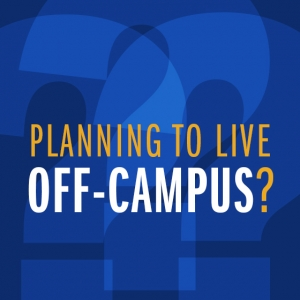 Planning to Live Off-Campus?