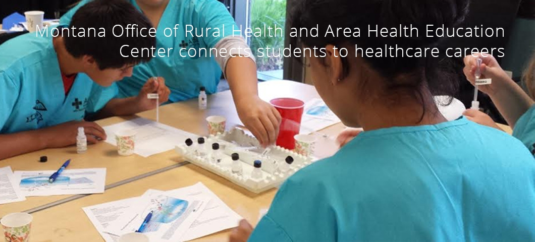 Montana Office of Rural Health and Area Health Education