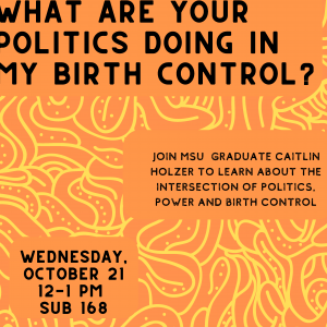 Sack Lunch Seminar: What are Your Politics Doing in my Birth Control?