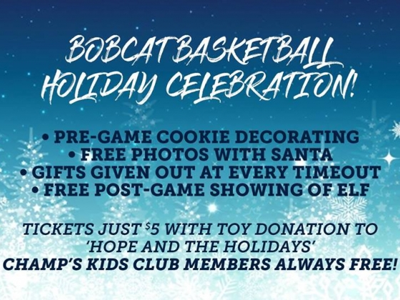Bobcat Basketball Holiday Celebration