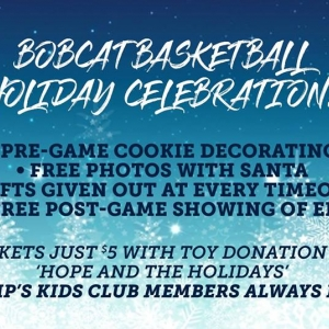 Bobcat Basketball Holiday Celebration