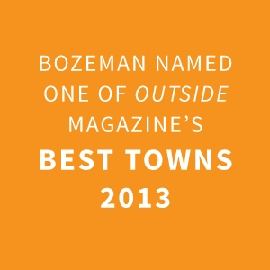 Bozeman Named One of Outside Magazine's Best Towns 2013 |