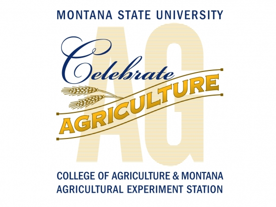 Celebrate Agriculture, College of Agriculture & Montana Agricultural Experiment Station  |
