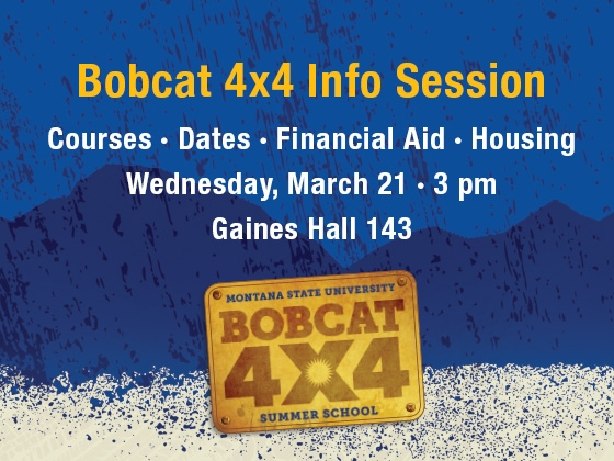 Bobcat 4x4 Student Info Session - March 21 3pm Gaines Hall 143 |