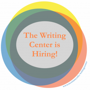 The Writing Center Is Hiring!