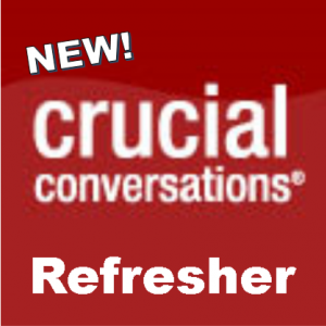 Crucial Conversations Refresher