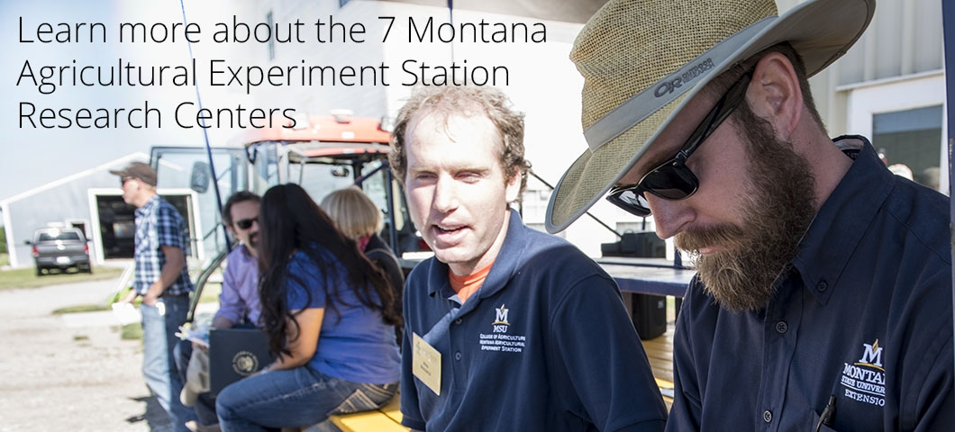 Montana Agricultural Experiment Station Research Centers