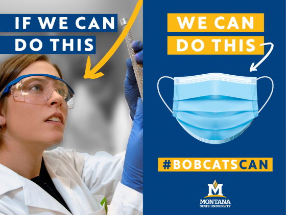 Bobcats Can - If we can wear safety goggles in the lab, we can wear a mask in public. |