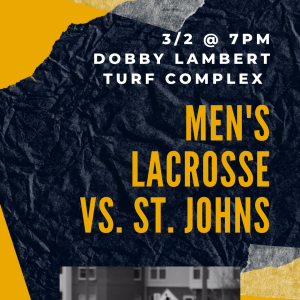 MSU Men's Lacrosse Game at 7pm at the Turf Complex on 3/2