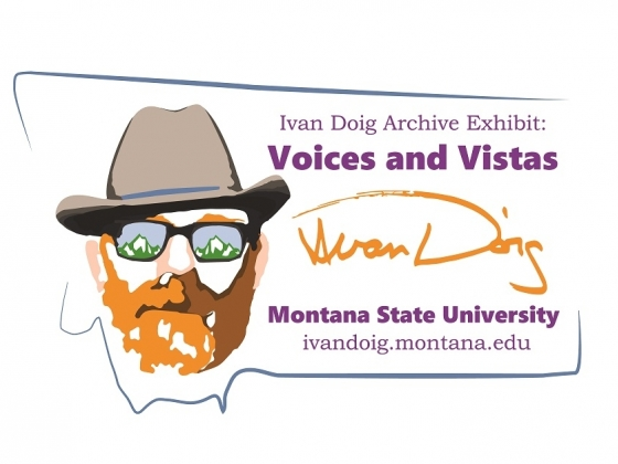 Ivan Doig Archive Exhibit: Voices and Vistas
