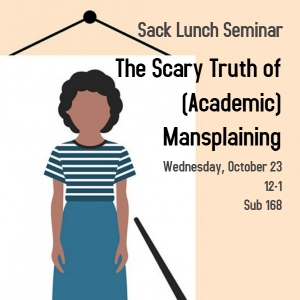 Academic Mansplaining Poster