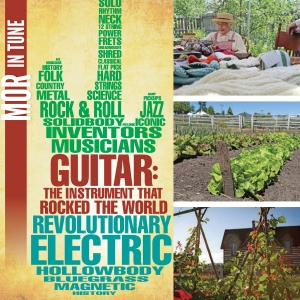 """Living History Farm & """"GUITAR: The Instrument That Rocked The World"""" Open Today"""